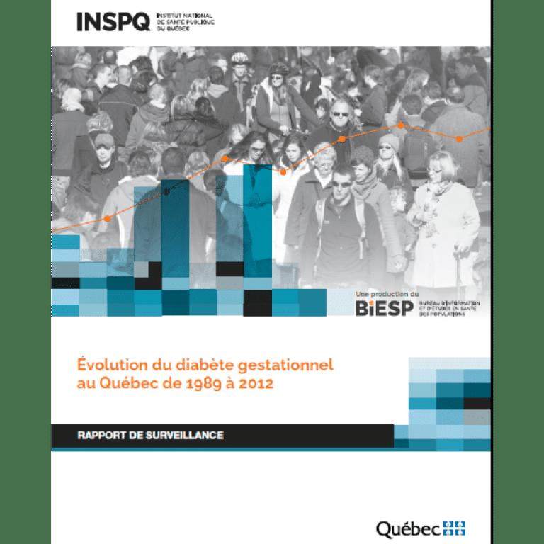 Rapport de surveillance de l'évolution du diabète gestationnel au Québec - INSPQ